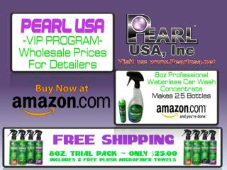 Pearl Waterless Car Wash with PearlUSA Products is now at Amazon