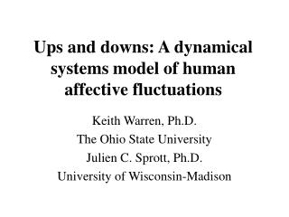 Ups and downs: A dynamical systems model of human affective fluctuations