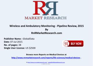 Wireless and Ambulatory Monitoring Pipeline Development Review 2015