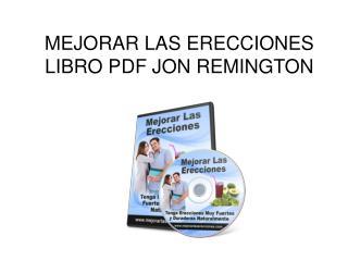 Mejorar las Erecciones libro pdf Jon Remington