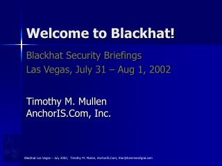 Welcome to Blackhat