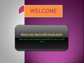 Return Your Desire With Strong Spells