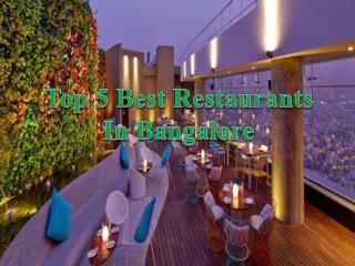 Best Restaurants in Bangalore for Delicious Food