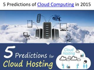 5 Predictions of Cloud Computing in 2015