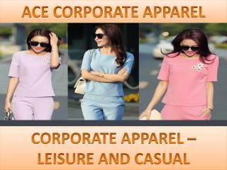 Ace Corporate Apparel -CORPORATE APPAREL AND LEISURE