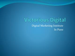 Best Digital Marketing Training Institute Pune, Seo Classes Pune, Courses, Victorious Digital Pune