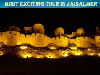 Most Exciting Tour In Jaisalmer
