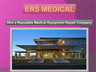 Hire a Reputable Medical Equipment Repair Company