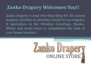 Best Window Treatments in Los Angeles - Zanko drapery