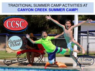 Traditional Activities at Canyon Creek Summer Camp