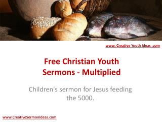 Free Christian Youth Sermons - Multiplied