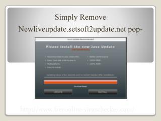 Remove Newliveupdate.setsoft2update.net pop-ups, Step by Step Guide To Remove Newliveupdate.setsoft2update.net pop-ups I