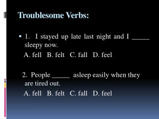 Troublesome Verbs