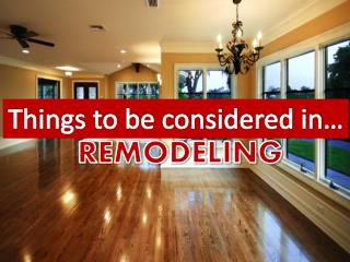 Things To Be Considered In Remodelling