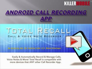 Android Phone Recording App