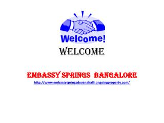 Embassy Springs  Bangalore