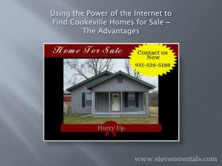 Using the Power of the Internet to Find Cookeville Homes for Sale – The Advantages