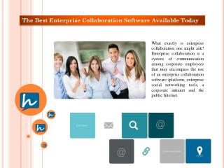 The Best Enterprise Collaboration Software Available Today