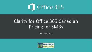 Clarity for Office 365 Canadian Pricing for SMBs