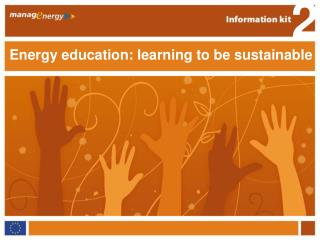 Energy education: learning to be sustainable