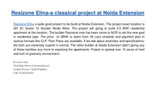 Resizone Elina- a classical project at Noida Extension