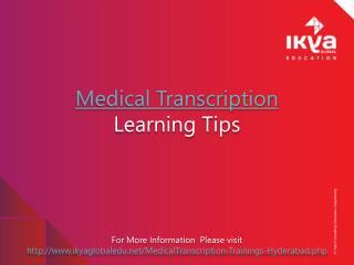 Medical transcription learning tips
