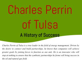 Charles Perrin of Tulsa - A History of Success