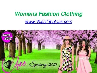 Trendy Fashion Dresses for Women - Big Sale at www.chiclyfabulous.com