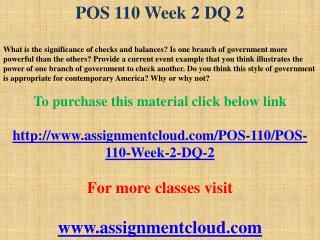 POS 110 Week 2 DQ 2