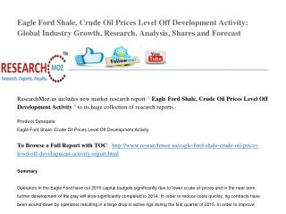 Eagle Ford Shale: Crude Oil Prices Level Off Development Activity