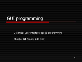 GUI programming