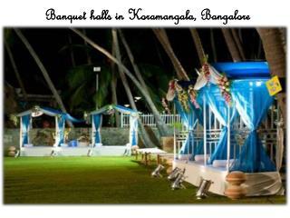 Banquet halls in Koramangala Bangalore