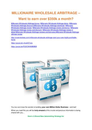 Millionaire Wholesale Arbitrage  Review - (FREE) Bonus of Millionaire Wholesale Arbitrage