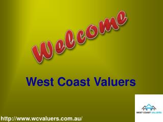 Get Register and Assets Valuations with West Cost Valuers