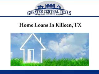 Home Loans In Killeen, TX