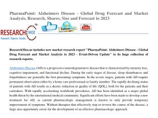 PharmaPoint: Alzheimers Disease - Global Drug Forecast and Market Analysis to 2023 - Event-Driven Update
