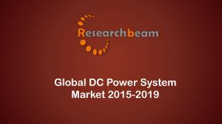 In depth Research on Global DC Power System Market 2015-2019