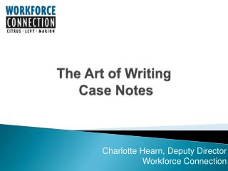 The Art of Writing  Case Notes