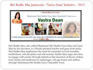 Shri Radhe Maa Janmostav -'Vastra Daan' Initiative - 2013