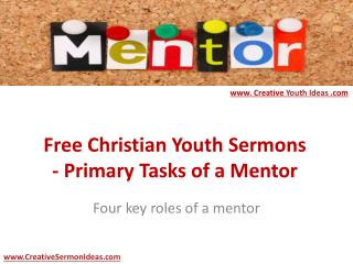 Free Christian Youth Sermons - Primary Tasks of a Mentor