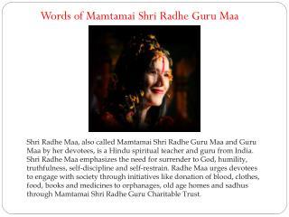 Words of Mamtamai Shri Radhe Guru Maa