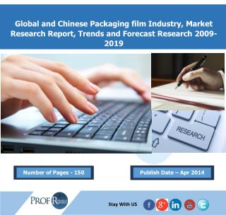Global Packaging film Industry, Growth Purpose And Market Opportunity Research Report 2009-2019