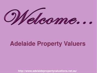 Get Solution on Valuation Topics with Adelaide Property Valuers