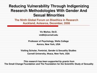 Reducing Vulnerability Through Indigenizing Research Methodologies With Gender And Sexual Minorities