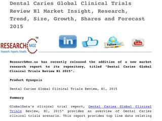 Dental Caries Global Clinical Trials Review H1 2015