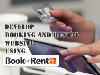 Create any kind of Booking and Rental niche website with BookorRent