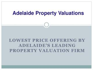 Get the Best Solution of Your Property Valuation