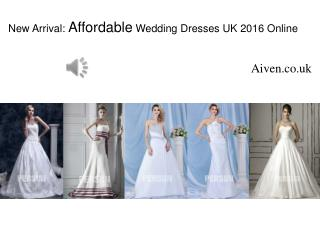 New Affordable Wedding Dresses UK arrive on Aiven.co.uk