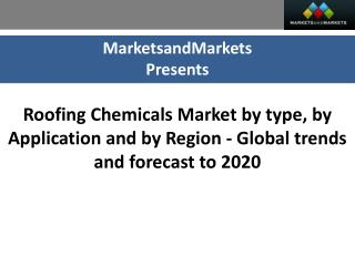 Roofing Chemicals Market worth $99,067.65 Million by 2020