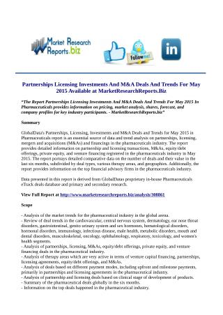 Partnerships Licensing Investments And M&A Deals And Trends For May 2015 Market Analysis & Forecast